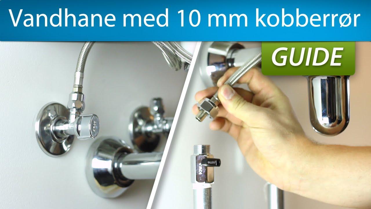 Montering af vandhane med 10 mm kobberrør (flexslanger og 10 mm spids) - YouTube