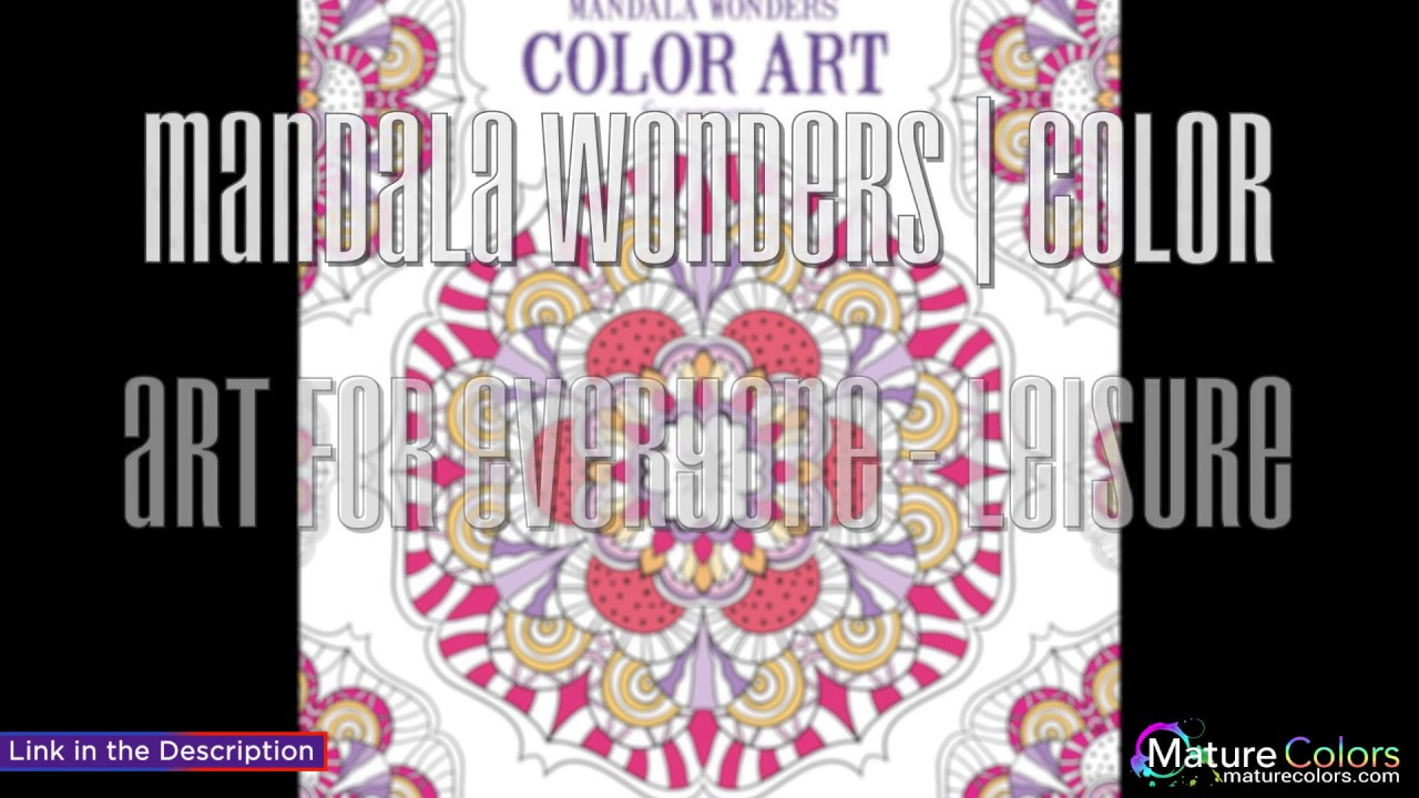 Color art mandala wonders - Mandala Wonders Color Art For Everyone Leisure Arts 6765