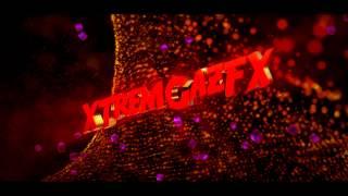 XTremGazFX's Intro
