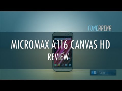 Micromax A116 Canvas HD Review