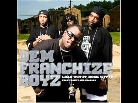 Dem Franchize Boyz Lean Wit it , Rock Wit It  Bass Boosted