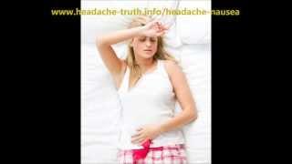 Headache Nausea | Discover The Headache Truth