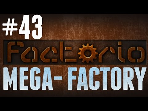 Factorio - MEGA-FACTORY - #43 - Rare Earth (It's Pretty Rare)
