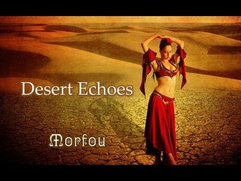 Desert Echoes ✽ Morfou (Progressive -  Deep House - Oriental Mix) mp3
