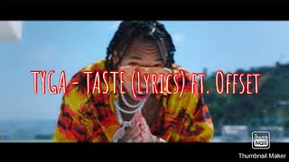 Tyga - Taste (Lyrics Audio) ft. Offset
