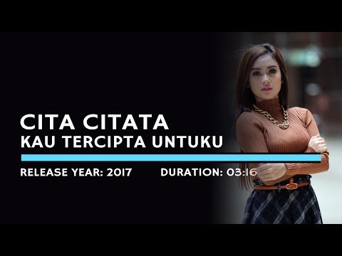 Cita Citata - Kau Tercipta Untuku (Karaoke Version)