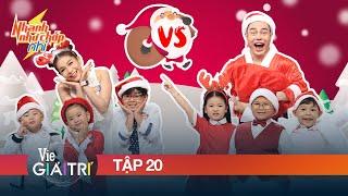 #20 Giáng Sinh vui nhộn cùng Dương Lâm, Khả Như và 6 thiên thần Nhí | NHANH NHƯ CHỚP NHÍ - Mùa 1