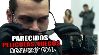 Parecidos entre películas de Resident Evil y  juegos.