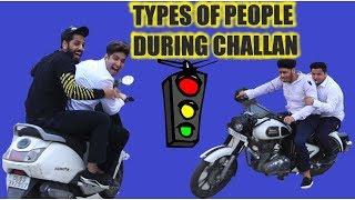 TYPES OF PEOPLE DURING CHALLAN || JaiPuru
