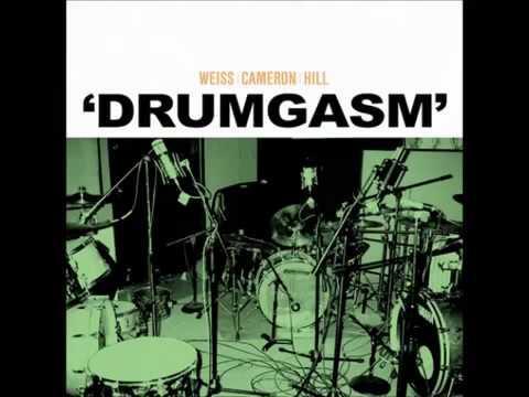Weiss   Cameron   Hill - Drumgasm