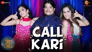 Call Kari - Divya Kumar, Asees Kaur, Rupali Jagga Mp3 Song Download