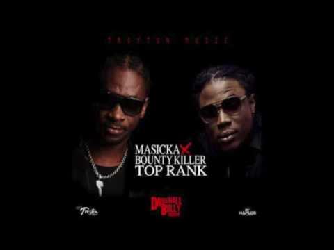Masicka ft. Bounty Killer - Top Rank (Raw) [Dancehall Bully Riddim] || November 2016 ||