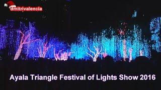 Ayala Triangle Festival of lights show 2016