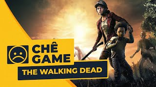 THE WALKING DEAD | Chê Game