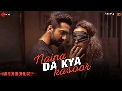 Naina Da Kya Kasoor |AndhaDhun|Ayushmann Khurrana|Tabu|Radhika Apte|Amit Trivedi|Sriram R