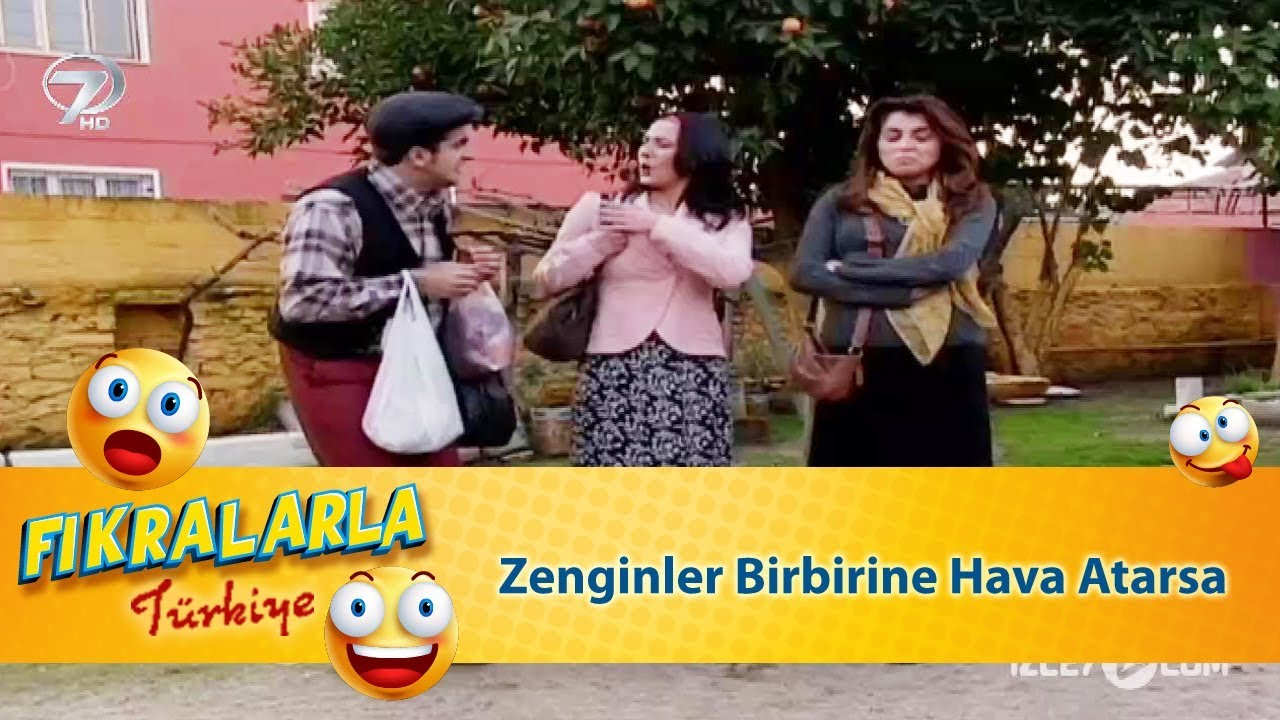 Zenginler Birbirine Hava Atarsa - Türk Fıkraları 332