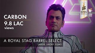 Trailer | Carbon | Royal Stag Barrel Select Large Short Films