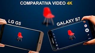 Video 4K Galaxy S7 VS LG G5 Cual es mejor?