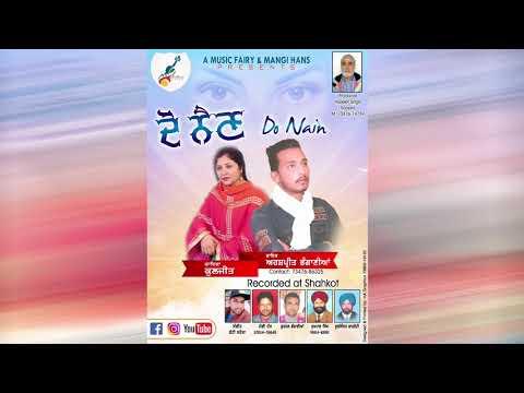 Do Nain full Audiio : Arshpreet Bhagania : A Music Fairy : Mangi Hans 95014-59640