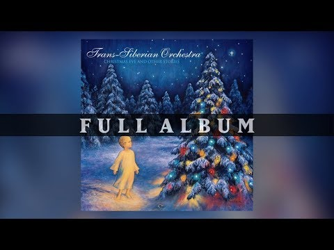 Trans-Siberian Orchestra - Christmas Eve And Other Stories (Full Album) mp3