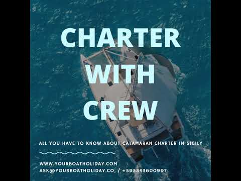 Simply amazing! All you have to know about catamaran charter in Sicily and also..