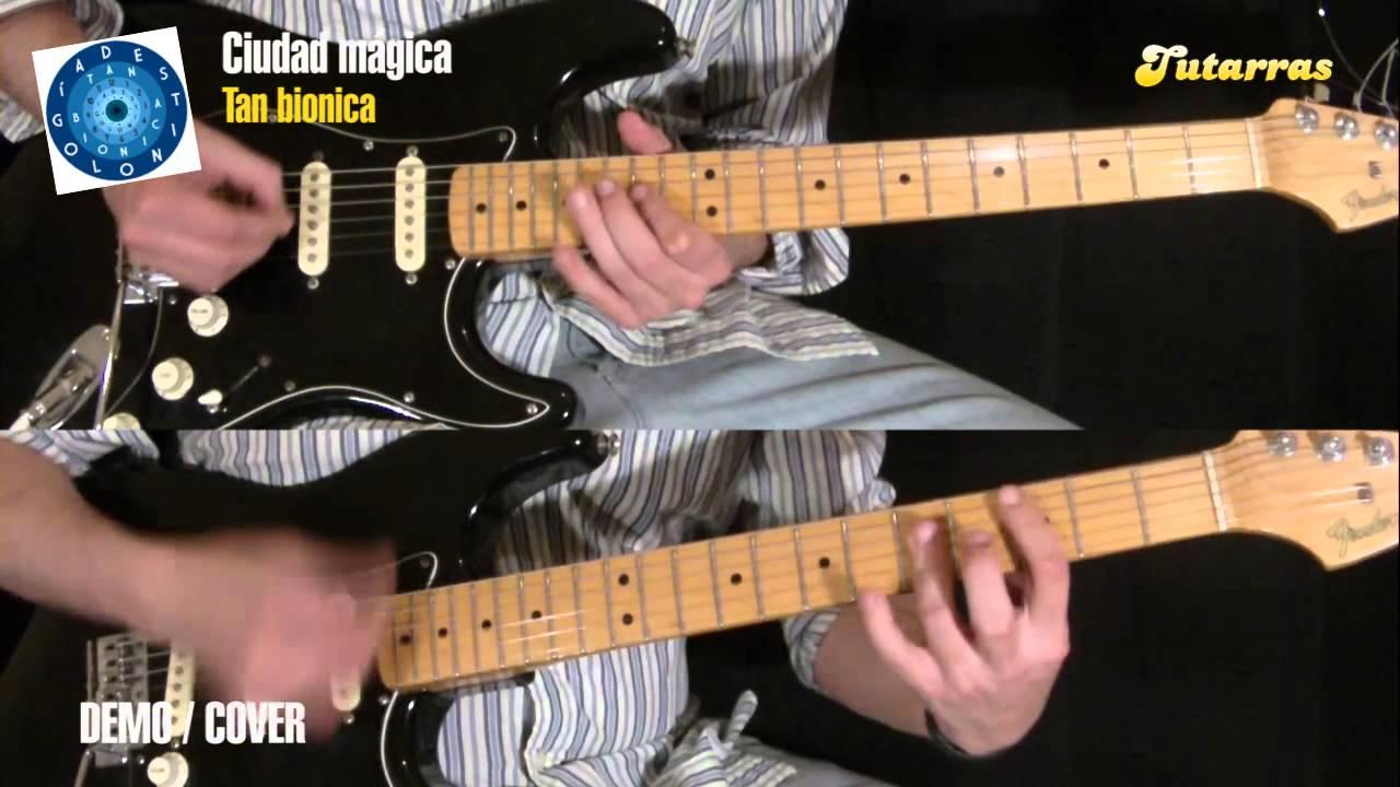 Como Tocar Ciudad Mágica De Tan Bionica En Guitarra Demo Cover Youtube