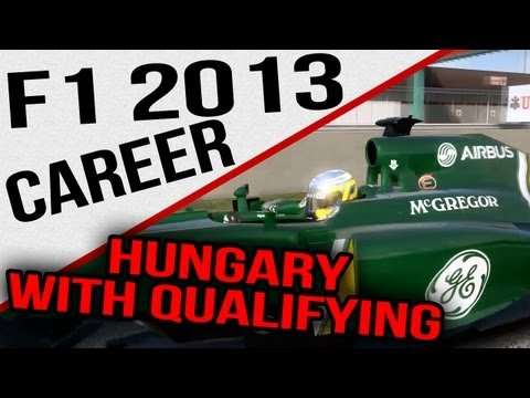 F1 2013 - Career With Qualifying - Hungary
