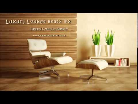 Luxury Lounge Beats #2