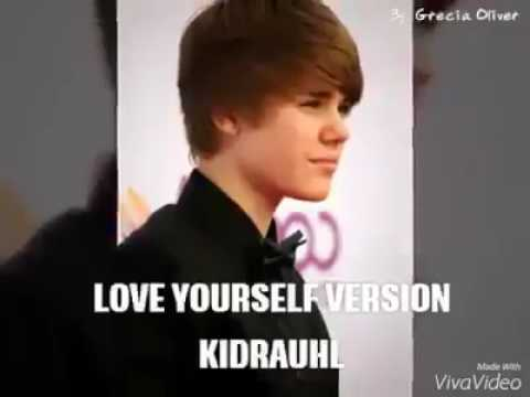 Justin Bieber-Love Yourself Version Kidrauhl