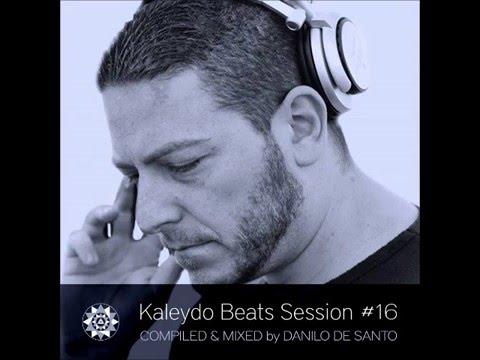 Kaleydo Beats Session Vol.16 dj Danilo De Santo