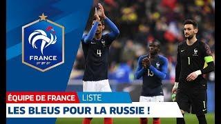 Equipe de France : la liste pour la Russie I FFF 2018