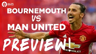 Bournemouth vs Manchester United | PREVIEW