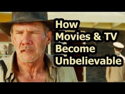 Suspension Of Disbelief: How Movies & TV Become Unbelievable