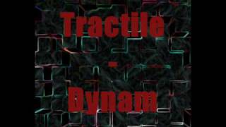 Tractile - Dynam