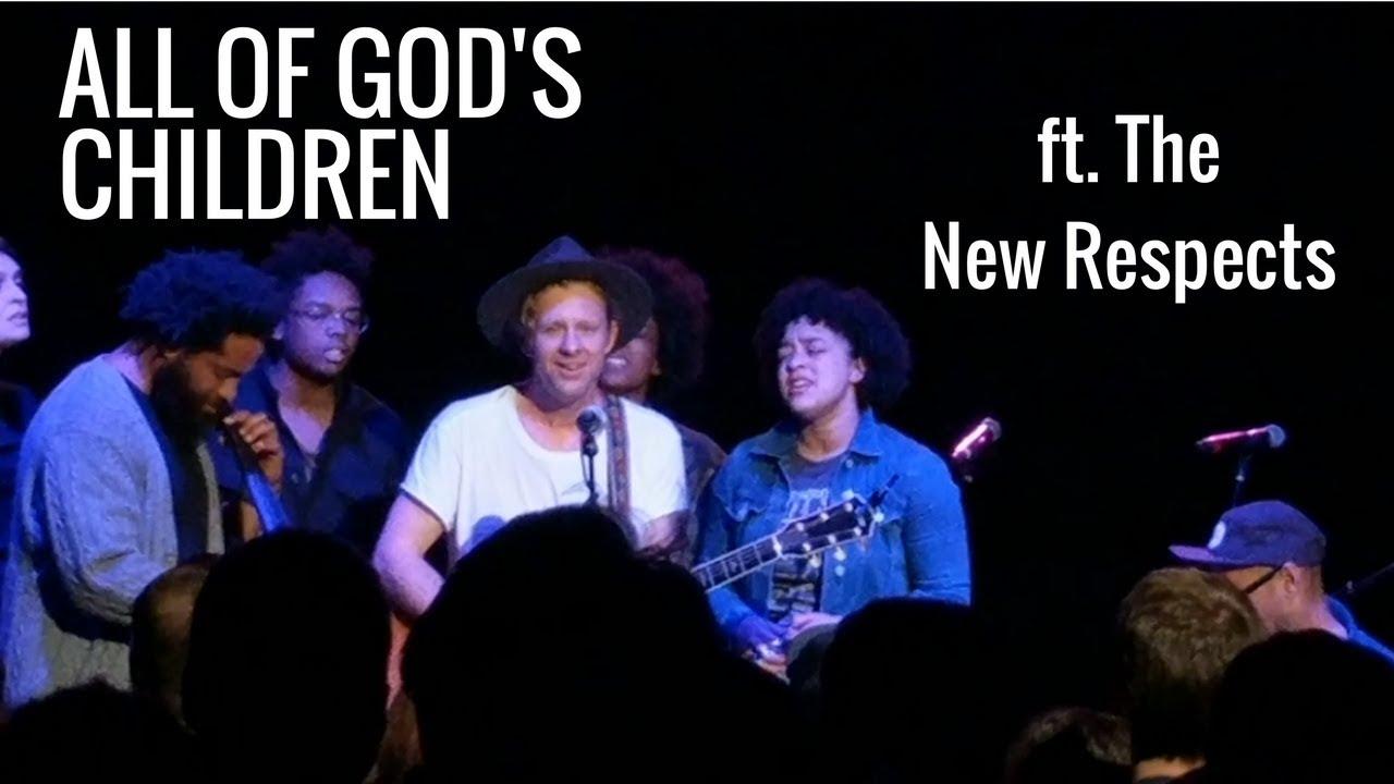 Jon Foreman All Of Gods Children Ft The New Respects Youtube