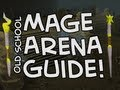 Old School RuneScape Mage Arena Guide - How to get a god cape/spells!