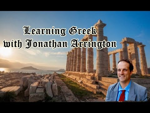 Learning Greek ~ Jonathan Arrington