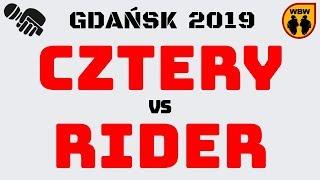 RIDER  CZTERY  WBW 2019 Gdańsk (1/8) Freestyle Battle