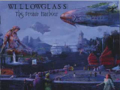 WILLOWGLASS - A House Of Cards Pt.1