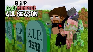 Monster School : RIP ALL BABY Monsters ( ALL EPISODE) - MINECRAFT ANIMATION