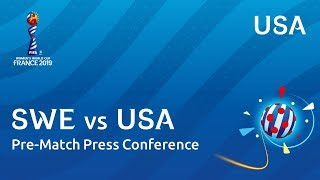 SWE v. USA - USA - Pre-Match Press Conference