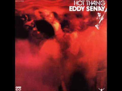 Eddy Senay - Hot Thang