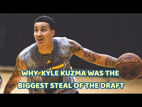 Why Kyle Kuzma Was The BIGGEST Steal Of The Draft...