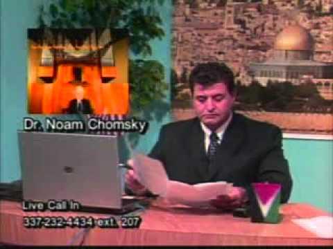 Dr. Noam Chomsky speaks to Dr. hesham Tillawi 9/11, Israel,Palestine,Iraq, Lebanon War, Government,