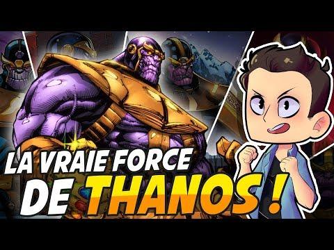 LA VRAIE FORCE DE THANOS !!!