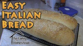 EASY Italian Bread