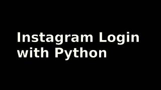 Python3 - Instagram Login with Requests Library