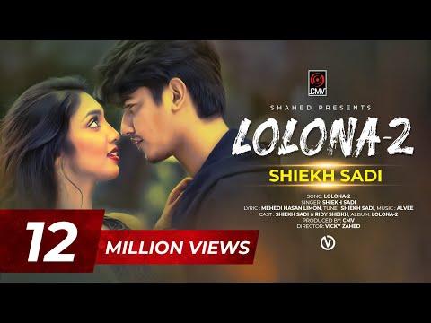 LOLONA 2 | Shiekh Sadi | Ridy Sheikh | Official Music Video | MH Limon | Alvee | New Song 2019