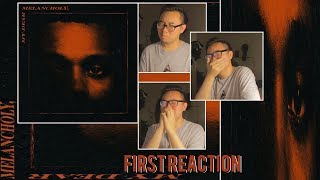 The Weeknd - My Dear Melancholy, // FIRST REACTION