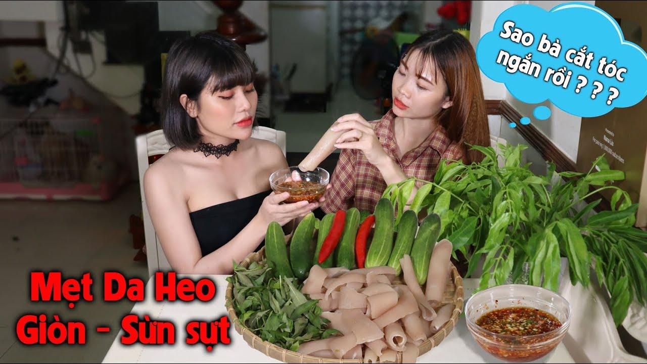 Nana Liu Vừa Ăn Mẹt Da Heo , Lá Cóc , Chấm Nước Mắm Chua Ngọt , Vừa Tấu Hài